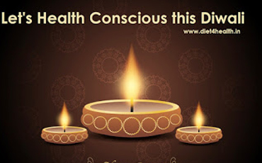 Let's Health Conscious this Diwali
