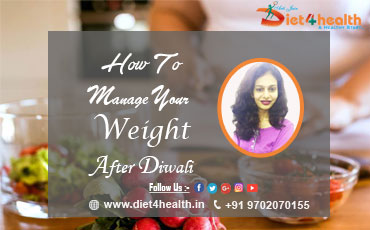 AFTER DIWALI WEIGHT LOSS TIPS